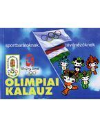 Olimpiai kalauz sportbarátoknak, tévénézőknek Beijing 2008 - Gyárfás Tamás (szerk.)