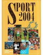 Sport 2004 - Gyárfás Tamás (szerk.)