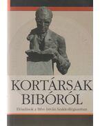 Kortársak Bibóról - Gyarmati György, Kukorelli István