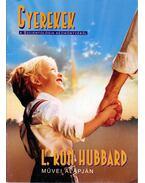 Gyerekek - L. Ron Hubbard