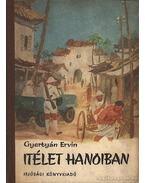 Itélet Hanoiban - Gyertyán Ervin