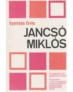 Jancsó Miklós - Gyertyán Ervin