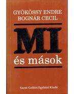 Mi és mások (dedikált) - Gyökössy Endre, Bognár Cecil