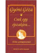 Csak egy éjszakára - Gyóni Géza