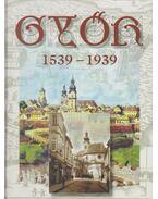Győr 1539-1939 - Winkler Gábor