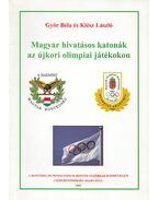 Magyar hivatásos katonák az újkori olimpiai játékokon - Győr Béla, Klész László