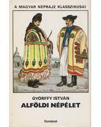 Alföldi népélet - Győrffy István