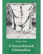 A boszorkányok feltámadása - György Attila