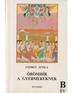 Örömhír a gyermekeknek B év - György Attila