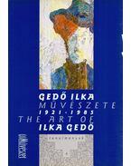 Gedő Ilka művészete 1921-1985 - György Péter, Pataki Gábor, Szabó Júlia, Mészáros F. István
