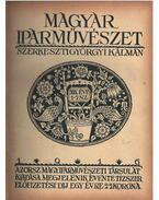 Magyar Iparművészet XIX. évfolyam - Györgyi Kálmán