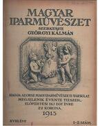 Magyar iparművészet XVIII. évfolyam - Györgyi Kálmán