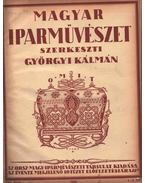 Magyar Iparművészet XXI/XXII/XXIII. évfolyam - Györgyi Kálmán