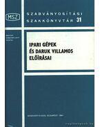 Ipari gépek és daruk villamos előírásai - Győri János