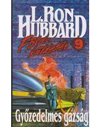 Győzedelmes gazság - L. Ron Hubbard