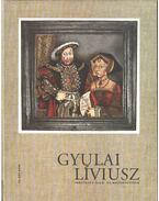 Gyulai Líviusz: Időutazás álló- és mozgóképeken (dedikált) - Antall István