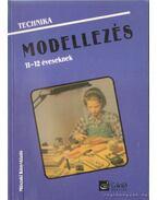 Modellezés 11-12 éveseknek - Gyulay Lajosné, Nagy Attiláné, Urbánfy Istvánné