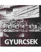 Gyurcsek Ferenc Munkácsy-díjas szobrászművész kiállítása (aláírt) - Gyurcsek Ferenc, Zsolnay László