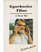 A szent bal - Gyurkovics Tibor