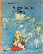 A gyufaárus kislány - H.C. Andersen