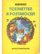 Tizenketten a postakocsin - H.C. Andersen