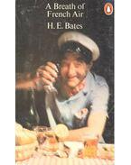 A Breath of French Air - H. E. Bates