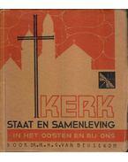 Kerk, staat en samenlevig in het oosten en bij ons - H. G. van Beusekom