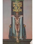 La Fille de la Sagesse - H. Rider Haggard