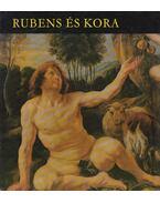 Rubens és kora - H. Takács Marianna