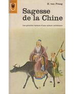 Sagesse de la Chine - H. van Praag