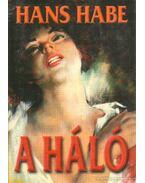 A háló - Habe, Hans