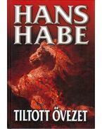 Tiltott övezet - Habe, Hans