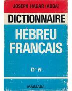 Dictionnaire Hébreu-Francais I-II. - Hadar, Joseph