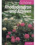 Schöne Rhododendron und Azaleen - Härig, Helmut, Härig, Rainer