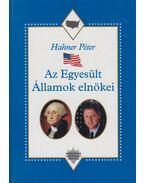 Az Egyesült Államok elnökei - Hahner Péter