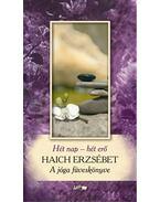 Hét nap - Hét erő - A jóga füveskönyve - Haich Erzsébet