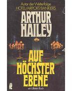 Auf Höchster Eben - Hailey, Arthur