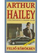 Felső körökben - Hailey, Arthur