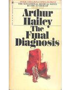 The Final Diagnosis - Hailey, Arthur