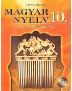 Magyar nyelv 10. - Hajas Zsuzsa