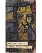 Ebben a pillanatban - Hajduska István
