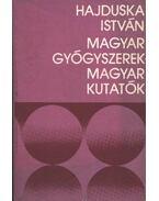 Magyar gyógyszerek - magyar kutatók - Hajduska István