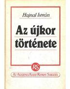 Az újkor története (reprint) - Hajnal István