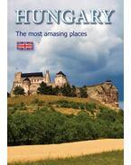 HUNGARY  - the most amazing places - Hajni István, Kolozsvári Ildikó