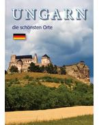 UNGARN - die schönsten Orte - Hajni István, Kolozsvári Ildikó