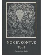 Nők évkönyve 1981 - Hajós Tibor