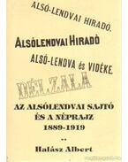 Az Alsólendvai sajtó és a néprajz 1889-1919 - Halász Albert