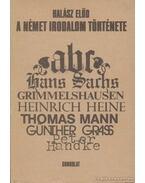 A német irodalom története - Halász Előd