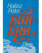 Tam-tam - Halász Péter