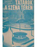 Tatárok a Széna-téren - Halász Péter